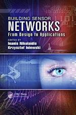 Building Sensor Networks (Devices, Circuits, and Systems)