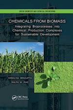 Chemicals from Biomass (Green Chemistry and Chemical Engineering)