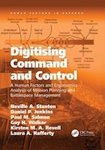 Digitising Command and Control af Professor Neville A. Stanton