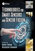 Technologies for Smart Sensors and Sensor Fusion (Devices, Circuits, and Systems)