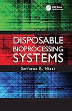 Disposable Bioprocessing Systems