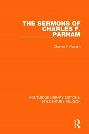 The Sermons of Charles F. Parham
