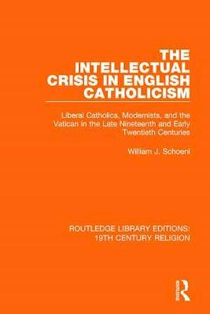 The Intellectual Crisis in English Catholicism