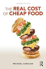 The Real Cost of Cheap Food (Routledge Studies in Food Society and the Environment)