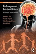 The Emergence and Evolution of Religion (Evolutionary Analysis in the Social Sciences)