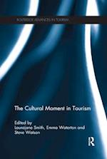 The Cultural Moment in Tourism (Advances in Tourism)