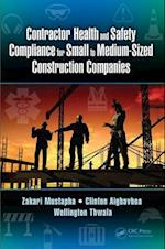 Contractor Health and Safety Compliance for Small to Medium-Sized Construction Companies