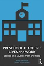 Preschool Teachers' Lives and Work