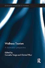 Wellness Tourism (Routledgeadvances in Tourism)