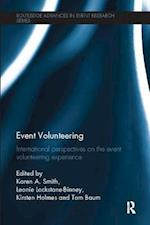 Event Volunteering (Routledge Advances in Event Research Series)