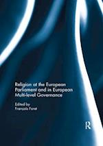 Religion at the European Parliament and in European Multi-Level Governance