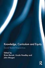 Knowledge, Curriculum and Equity