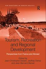 Tourism, Recreation and Regional Development (New Directions in Tourism Analysis)