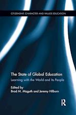 The State of Global Education (Citizenship Character and Values Education)