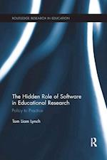The Hidden Role of Software in Educational Research (Routledge Research in Education)