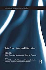 Arts Education and Literacies (Routledge Research in Literacy)