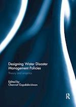 Designing Water Disaster Management Policies