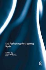 Kit: Fashioning the Sporting Body