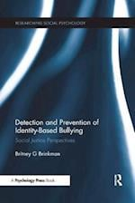 Detection and Prevention of Identity-Based Bullying (Researching Social Psychology)