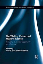 The Working Classes and Higher Education (Routledge Research in Higher Education)