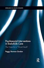 Psychosocial Interventions in End-of-Life Care (Research in Death Studies)