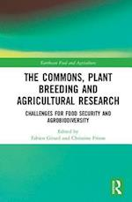 The Commons, Plant Breeding and Agricultural Research (Earthscan Food and Agriculture)
