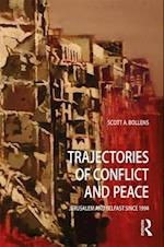 Trajectories of Conflict and Peace (Planning, History and Environment Series)