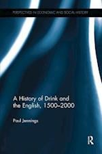 A History of Drink and the English, 1500-2000 (Perspectives in Economic and Social History)