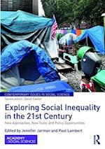Exploring Social Inequality in the 21st Century (Contemporary Issues in Social Science)