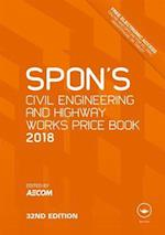 Spon's Civil Engineering and Highway Works Price Book 2018 (Spon's Price Books)