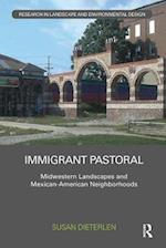 Immigrant Pastoral (Routledge Research in Landscape and Environmental Design)
