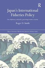 Japan's International Fisheries Policy (Nissan Institute/Routledge Japanesestudies)
