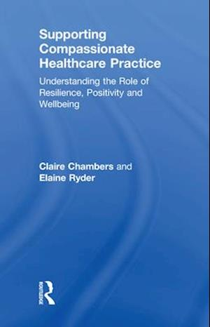 Supporting compassionate healthcare practice