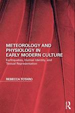 Meteorology and Physiology in Early Modern Culture (Perspectives on the Non Human in Literature and Culture)
