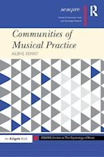 Communities of Musical Practice (Sempre Studies in the Psychology of Music)