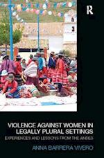 Violence Against Women in Legally Plural Settings (Law, Development and Globalization)