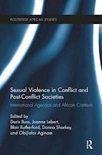 Sexual Violence in Conflict and Post-Conflict Societies (Routledge African Studies)