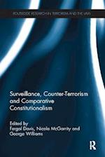 Surveillance, Counter-Terrorism and Comparative Constitutionalism (Routledge Research in Terrorism and the Law)