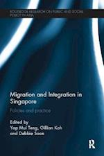 Migration and Integration in Singapore (Routledge Research on Public and Social Policy in Asia)