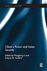 China's Power and Asian Security (Politics Inasia)