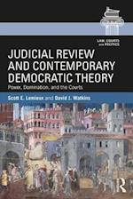 Judicial Review and Contemporary Democratic Theory (Law Courts and Politics)