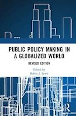 Public Policymaking in a Globalized World