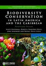 Biodiversity Conservation in Latin America and the Caribbean (Environment for Development)