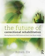 The Future of Correctional Rehabilitation