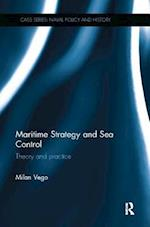 Maritime Strategy and Sea Control (CASS SERIES--NAVAL POLICY AND HISTORY)