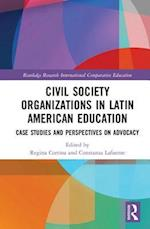 Civil Society Organizations in Latin American Education (Routledge Research in International and Comparative Education)