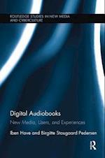 Digital Audiobooks (Routledge Studies in New Media And Cyberculture)