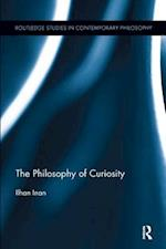 The Philosophy of Curiosity (Routledge Studies in Contemporary Philosophy)