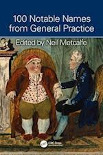 Notable Names in General Practice