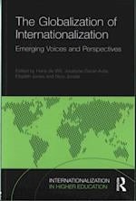 The Globalization of Internationalization (Internationalization in Higher Education Series)